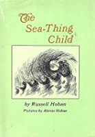The Sea-Thing Child