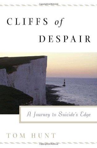 Cliffs of Despair: A Journey to Suicide's Edge