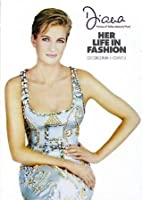 Diana: Her Life in Fashion