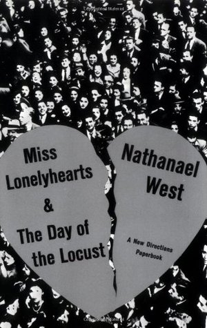 Miss Lonelyhearts / The Day of the Locust by Nathanael West