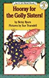 Hooray for the Golly Sisters