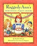 Raggedy Ann's Birthday Party Book