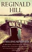 A Killing Kindness (Dalziel & Pascoe, #6)