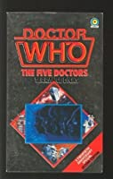 The Five Doctors (Doctor Who #81)