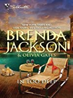 In Too Deep (A Summer for Scandal, #2)
