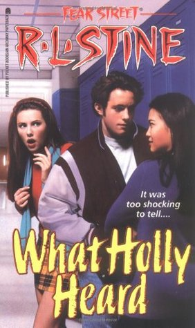 What Holly Heard (Fear Street, #34)