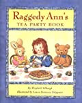 Raggedy Ann's Tea Party Book