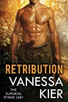 Retribution (The Surgical Strike Unit, #3)