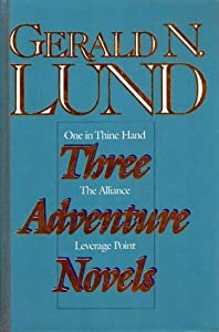 Three Adventure Novels: One in Thine Hand; Leverage Point; The Alliance, Set