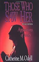 Those Who Saw Her, Revised: Apparitions of Mary