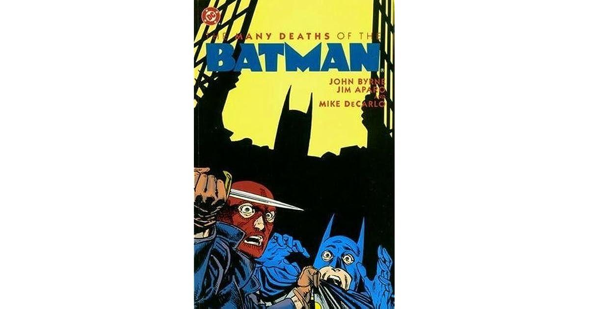 Batman: The Many Deaths of the Batman by John Byrne