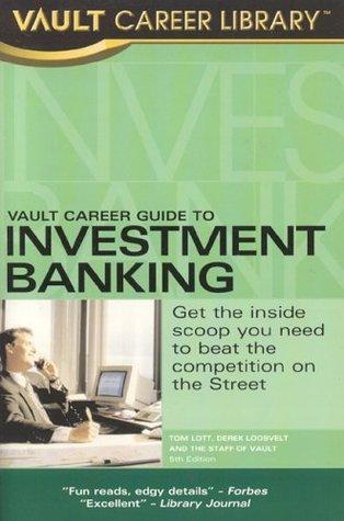 Vault guide to finance interviews (vault career library): d.