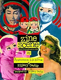 Zine Scene: Do It Yourself Guide to Zines