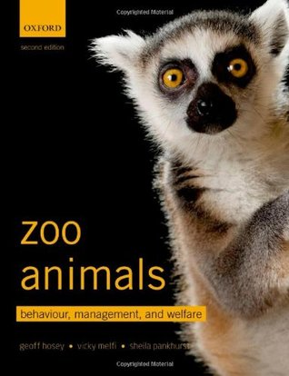 Zoo Animals: Behaviour, Management, and Welfare
