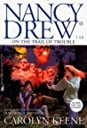On the Trail of Trouble (Nancy Drew, #148)