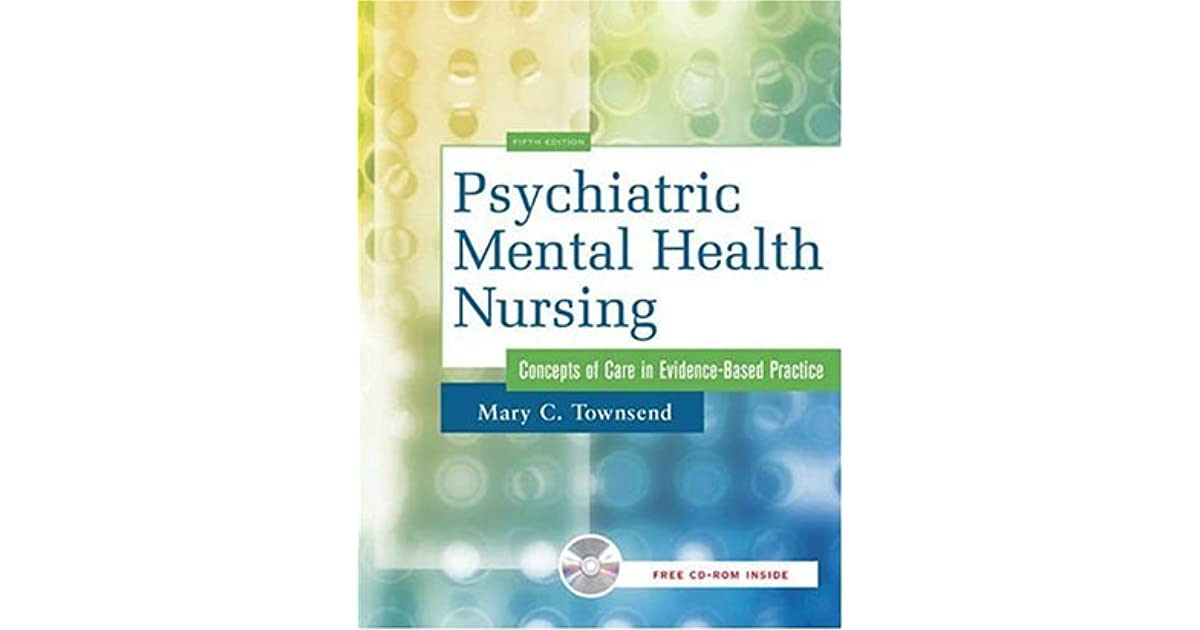 Psychiatric Mental Health Nursing Concepts Of Care In Evidence