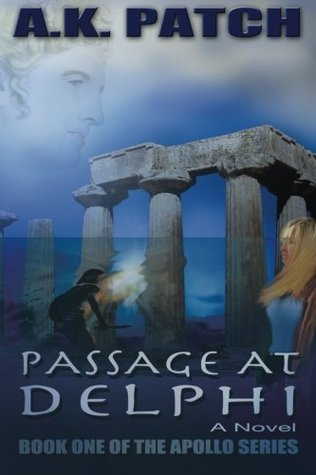 Passage at Delphi by A.K. Patch