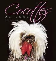 Cocottes de Luxe
