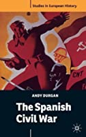 The Spanish Civil War (Studies in European History)