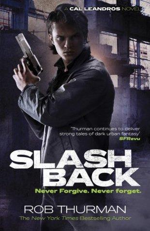 Ebook Slashback Cal Leandros 8 By Rob Thurman