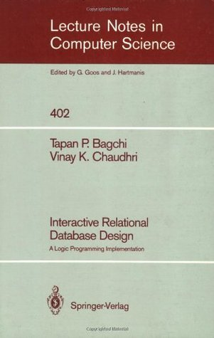 Interactive Relational Database Design: A Logic Programming Implementation (Lecture Notes in Computer Science)