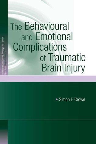 The-Behavioural-and-Emotional-Complications-of-Traumatic-Brain-Injury-Studies-on-Neuropsychology-Neurology-and-Cognition-