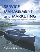 Service Management and Marketing: Customer Management in Service Competition