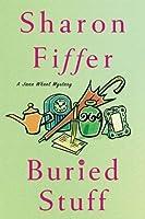Buried Stuff: A Jane Wheel Mystery (Jane Wheel Mysteries)