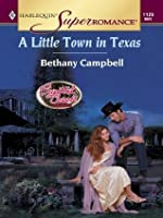 A Little Town in Texas (Harlequin Super Romance)