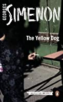The Yellow Dog (Inspector Maigret #5)