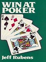 Win At Poker By Jeff Rubens