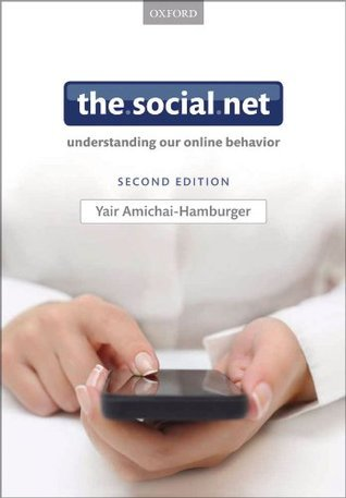 The Social Net Understanding our Online Behavior 2E - Y Amichai-Hamburger