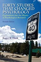 Forty Studies that Changed Psychology: Explorations into the History of Psychological Research