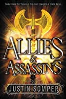 Allies & Assassins (Enemies of the Prince #1)