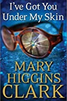 I've Got You Under My Skin (Under Suspicion, #1)