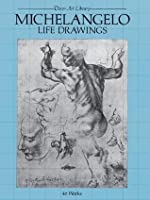 Michelangelo Life Drawings (Dover Fine Art, History of Art)