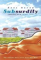 SubSurdity (SubSurdity Series)