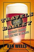 Travels with Barley (Wall Street Journal Book)