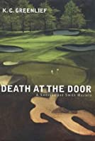 Death at the Door (Sheriff Lark Swenson and Detective Lacey Smith, 2)