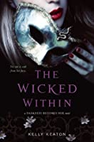 The Wicked Within (Darkness Becomes Her)
