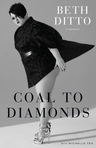 Coal to Diamonds by Beth Ditto