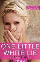 One Little White Lie (Random Romance)