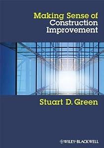 Making Sense of Construction Improvement: A Critical Review