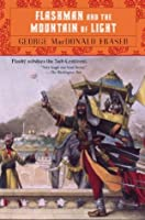 Flashman and the Mountain of Light (Flashman Papers #9)