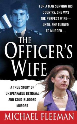 The Officer's Wife (St. Martin's True Crime Library)
