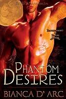 Phantom Desires (Lords of the Were Universe, #5; Brotherhood of Blood, #3)