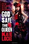 God Save the Queen - Free Preview (The First 4 Chapters) (The Immortal Empire)