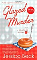 Glazed Murder (Donut Shop Mystery #1)