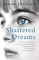 Shattered Dreams: I Was Forced to Marry a Man with Nine Other Wives. This is my Shocking True Story