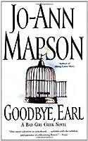 Goodbye, Earl (Bad Girl Creek Novels)